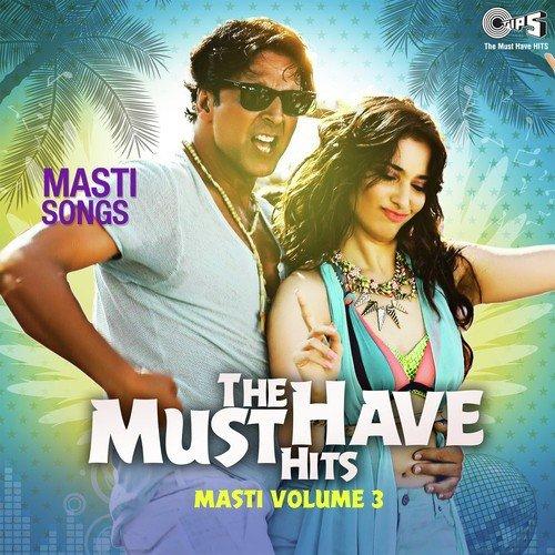 The Must Have Hits - Masti Volume 3