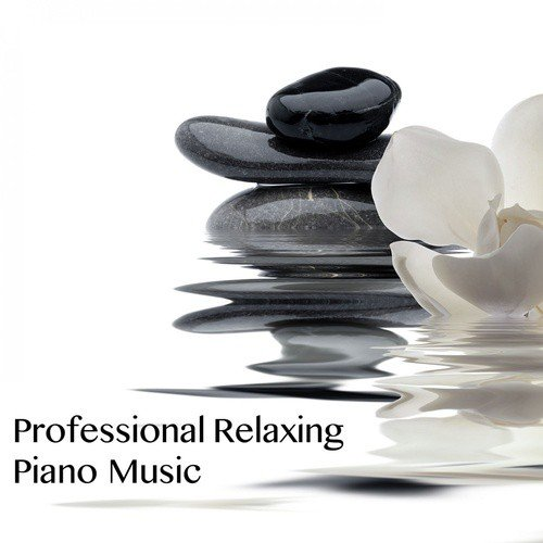 Professional Relaxing Piano Music by Relaxing Piano Music Consort