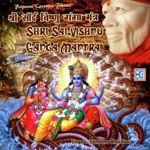 Shri Vishnu Mantra Song By Vandana Bhardwaj From Shri Sai