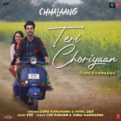 """Teri Choriyaan (From """"Chhalaang"""")"""