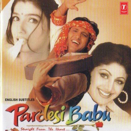 Pardesi babu all songs download or listen free online saavn pardesi babu songs altavistaventures Gallery