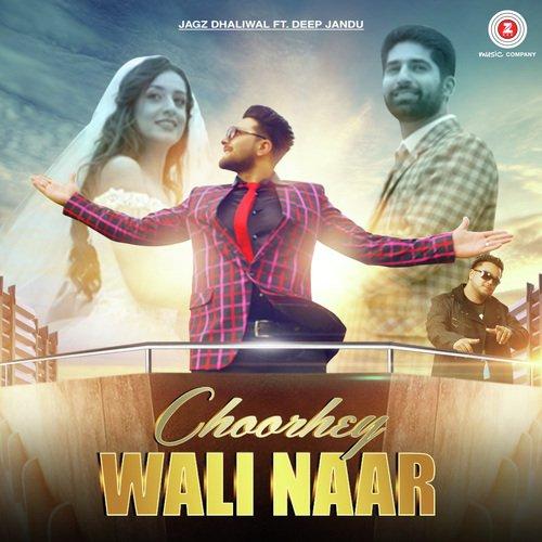 Choorhey Wali Naar