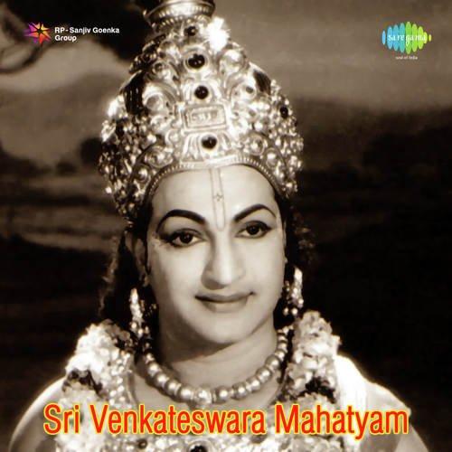Sri Venkateswara Mahatyam Songs - Download and Listen to Sri
