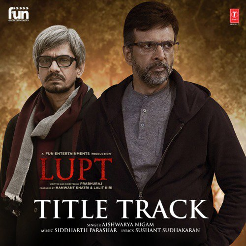 Listen to Lupt Title Track (From