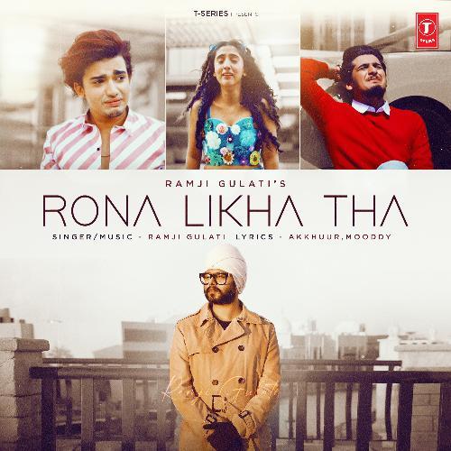 Rona Likha Tha
