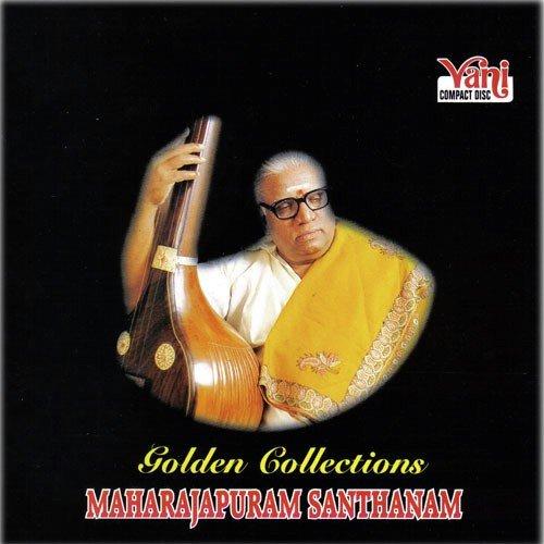 Golden Collections (Maharajapuram Santhanam)