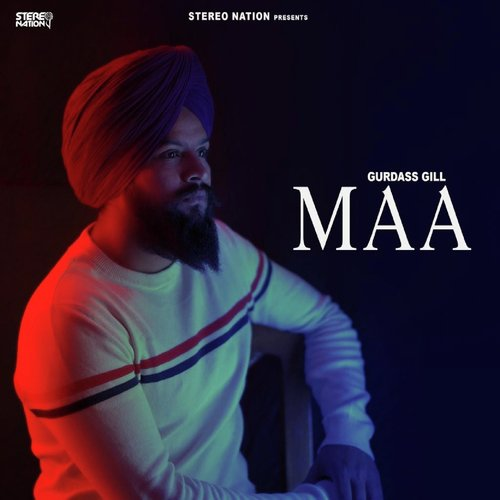 Listen to Maa Songs by GURDASS GILL - Download Maa Song