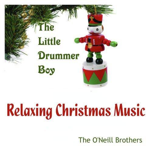 Relaxing Christmas Music.Little Drummer Boy Song Download Little Drummer Boy
