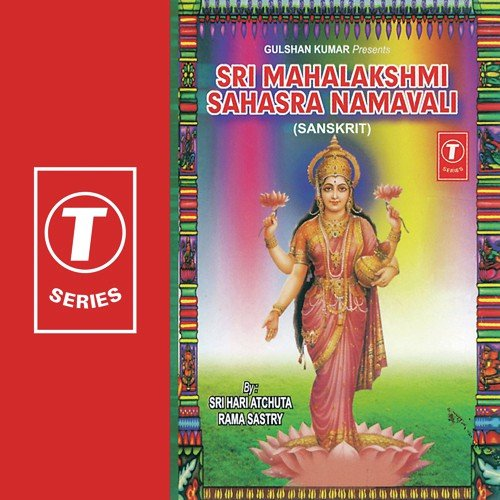 Listen to Sri Mahalakshmi Sahasra Namavali Songs by Bhushan