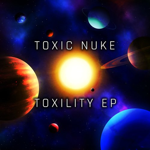 Toxility by Toxic Nuke - Download or Listen Free Only on