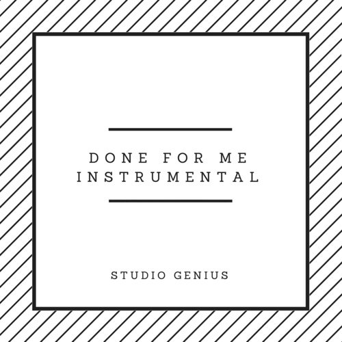 Done For Me Instrumental (Originally By Charlie Puth) - Studio