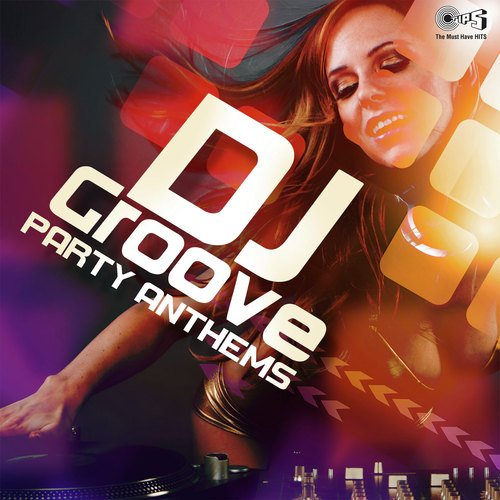 DJ Groove - Party Anthems