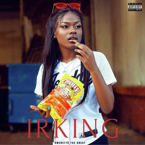 Irking - Omeretta the Great - Download or Listen Free Online - Saavn