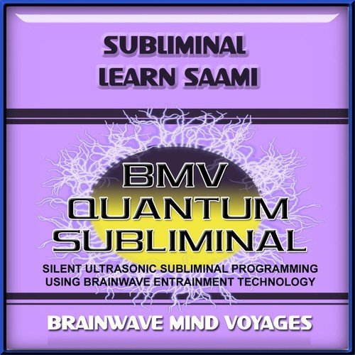 Subliminal Learn Saami by Brainwave Mind Voyages - Download or
