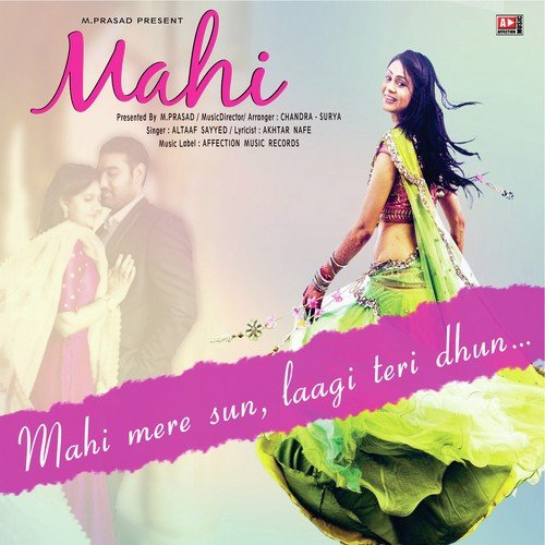 Mahi Mere Sun Song - Download Mahi Song Online Only on JioSaavn