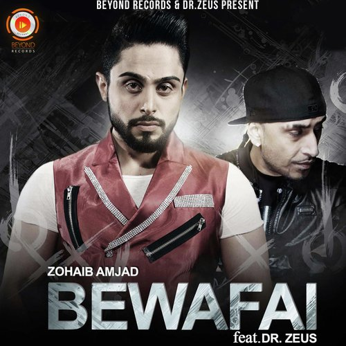 Listen to Bewafai Songs by Zohaib Amjad - Download Bewafai
