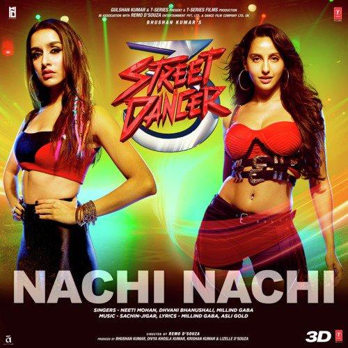 """Nachi Nachi (From """"Street Dancer 3D"""")"""