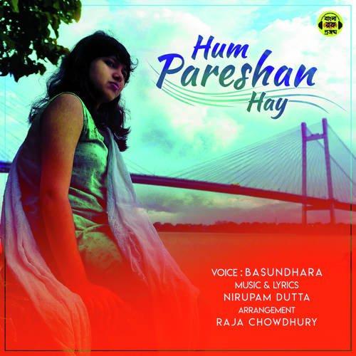 Hum Pareshan Hay