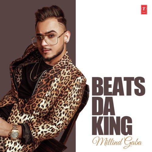 Beats Da King - Millind Gaba
