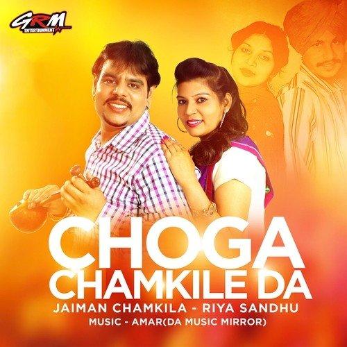 Choga Chamkile Da