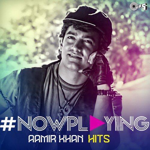 # Now Playing - Aamir Khan Hits