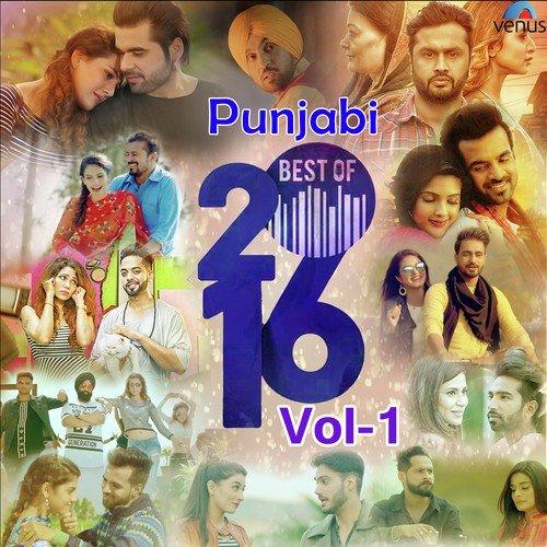Punjabi Best Of 2016 - Vol 1