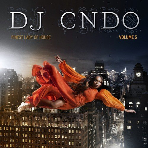 Love Forever Song - Download DJ CNDO Presents: Finest Lady