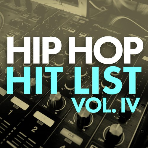 Hip Hop Hit List (Vol  IV) by Migos - Download or Listen