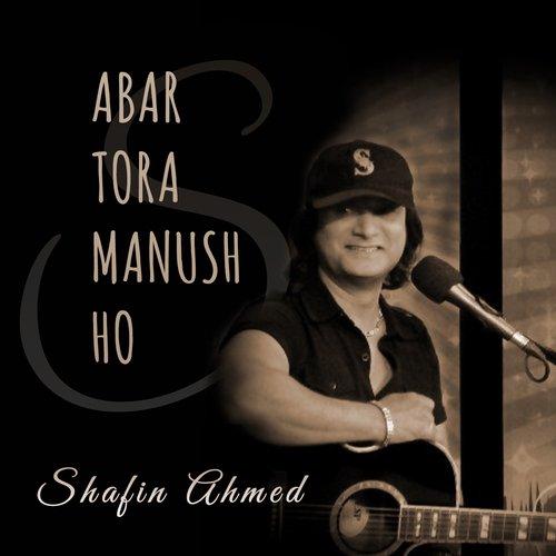 Abar Tora Manush Ho