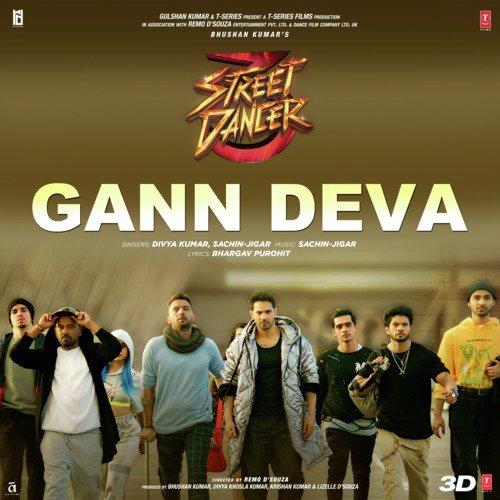 "Gann Deva (From ""Street Dancer 3D"")"