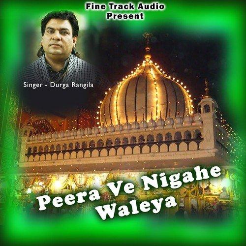 Roza Vekh Ke Nigahe Wale Peer