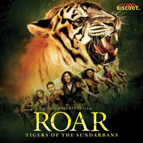 roar - tigers of the sundarbans - all songs - download or listen free online