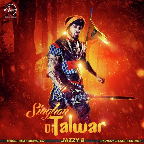 Singhan Di Talwar (Full Song) - Jazzy B, Beat Minister - Download or