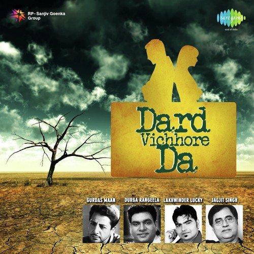 Dard Vichhore Da