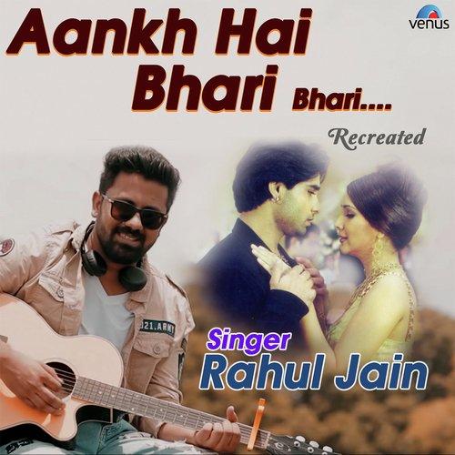 Hindi Album Song 2018 2: Listen To Aankh Hai Bhari Bhari