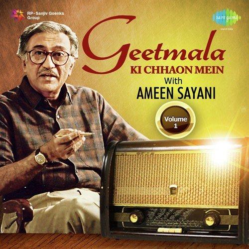 Geetmala Ki Chhaon Mein with Ameen Sayani Vol. 1
