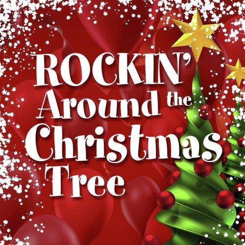 Rockin Around The Christmas Tree.Rockin Around The Christmas Tree Lyrics Silver Santa The