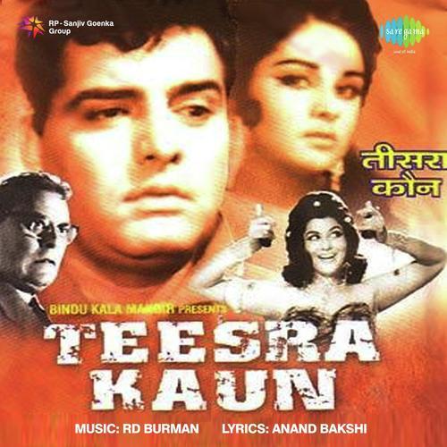 Pyar Ka Fasana Banale Dil Diwana (Full Song) - Teesra Kaun