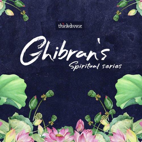 Ghibran's Spiritual Series