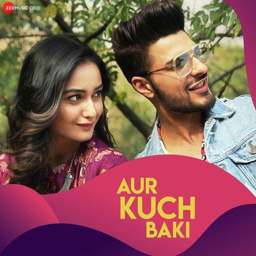 Aur Kuch Baki By Yasser Desai - Full Mp3 Song ( mp3 album