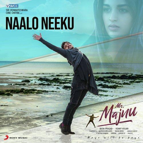 """Naalo Neeku (From """"Mr. Majnu"""")"""