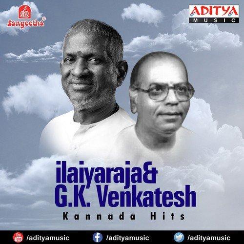 Yee Daaha Song - Download Ilayaraja & G K  Venkatesh Kannada