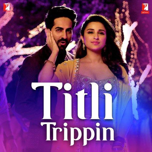 Titli Trippin