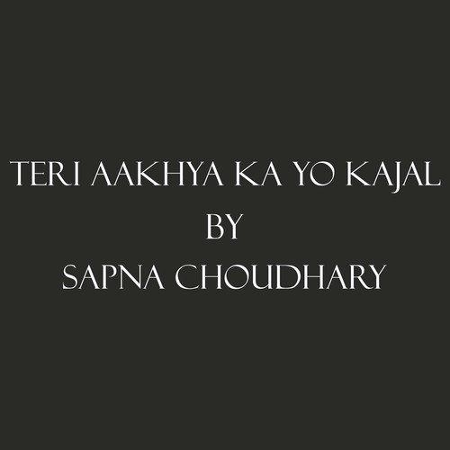Teri Akhiyan Ka Kajal Download 2: Listen To Teri Aakhya Ka Yo Kajal Songs By Sapna Choudhary