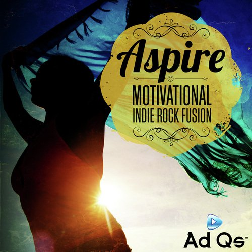 Aspire Motivational Indie Rock Fusion By Various Artists