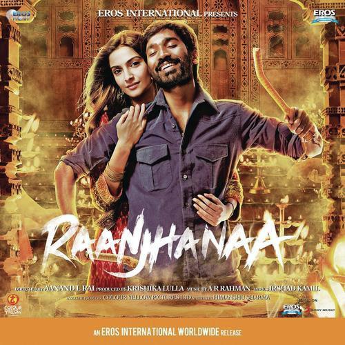 Ranjhana movie mp3 song download.
