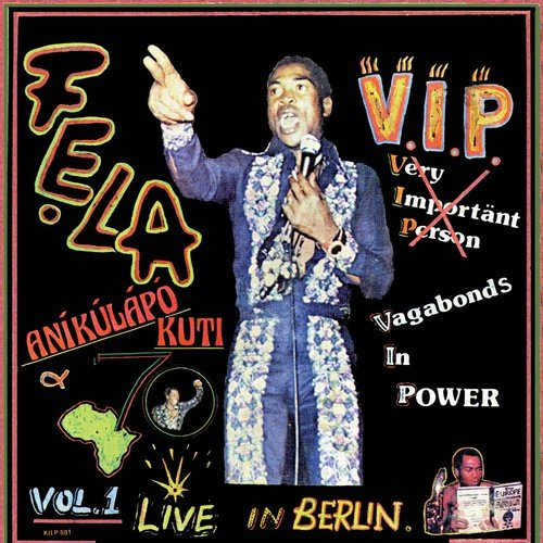 Listen to VIP Songs by Fela Kuti - Download VIP Song Online