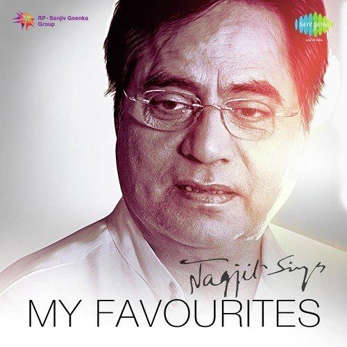 My Favourites - Jagjit Singh