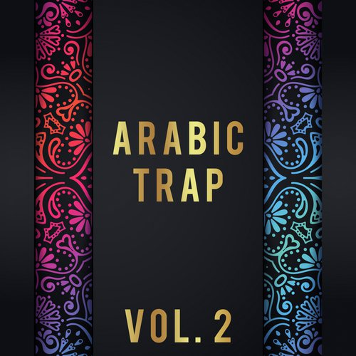 Arabic Trap, Vol  2 by Xineem - Download or Listen Free Only