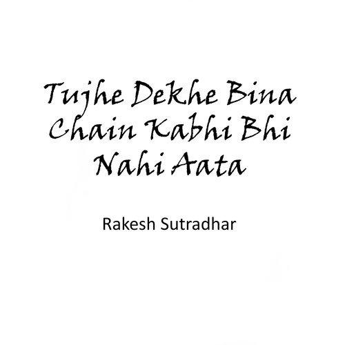 tujhe dekhe bina chain nahi aata song download.com